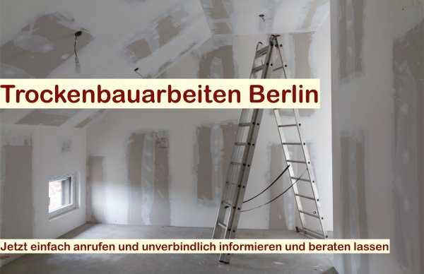 Trockenbauarbeiten Berlin